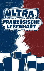 Ultra – Französische Lebensart