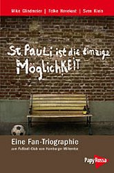 St. Pauli ist die einzige Möglichkeit