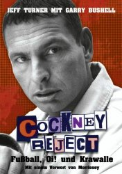 Cockney Reject – Fußball, Oi! und Krawalle