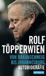 Rolf Töpperwien – Von Braunschweig bis Johannesburg