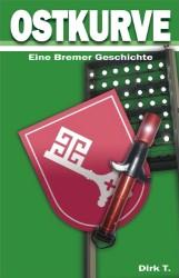 Ostkurve – Eine Bremer Geschichte