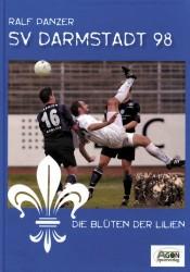 SV Darmstadt 98 – Die unzähligen Blüten der Lilien