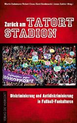 Zurück am Tatort Stadion