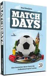 Matchdays – Eine ungewöhnliche Reise durch die Fußballmetropole London