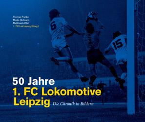 50 Jahre 1. FC Lokomotive Leipzig