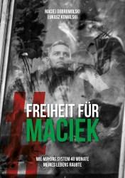 Freiheit für Maciek