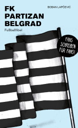 FK Partizan Belgrad – Fußballfibel