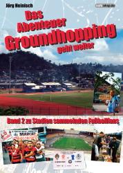 Das Abenteuer Groundhopping geht weiter