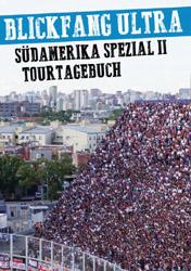 Blickfang Ultra Südamerika Spezial 2
