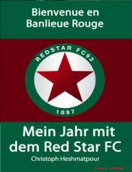 Mein Jahr mit dem Red Star FC