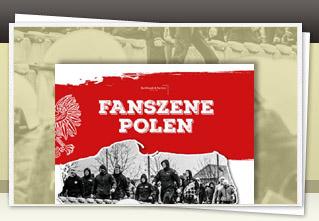 Fanszene Polen jetzt bestellen!!