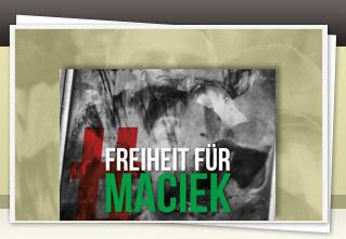 Freiheit für Maciek jetzt bestellen!!